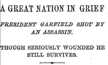NYTimes July 3 1881 Garfield Shot