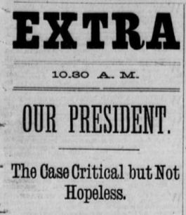 Washington Evening Critic July 4 1881 Garfield Critical But Not Hopeless