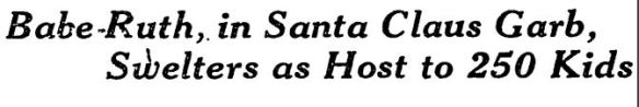 babe-ruth-swealters-as-santa-1931