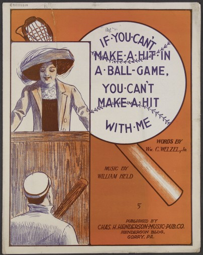 if-you-cant-make-a-hit-in-a-ballgame-you-cant-make-a-hit-with-me